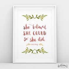 """she believed she could so she did"" watercolour art print"